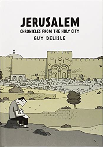 Jerusalem by Guy Delisle.