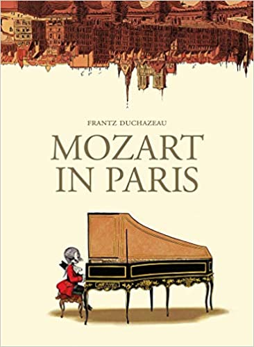 Mozart in Paris by Fritz Duchazeau.
