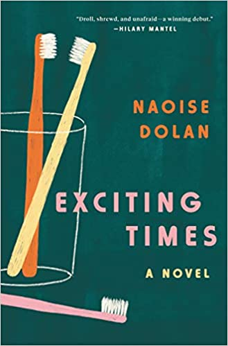 Exciting Times by Naoise Dolan.