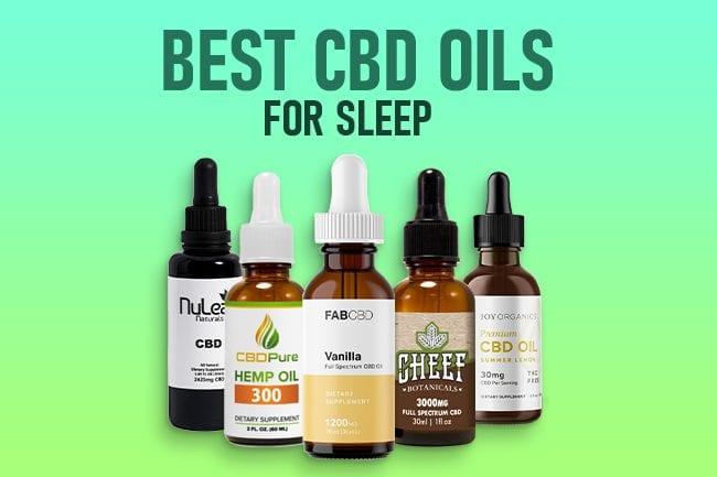 Best CBD Oil for Sleep & Insomnia [2020 Update]