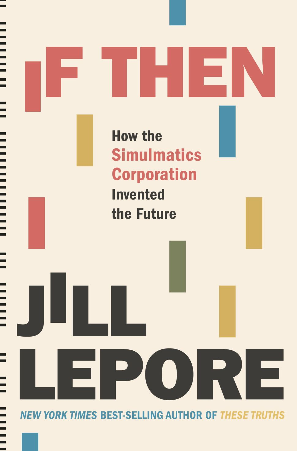 How Jill Lepore Discovered the Early Days of Data Mining for Public Manipulation