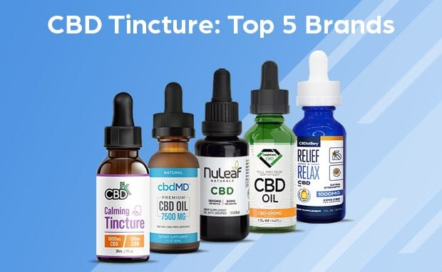 CBD Tincture: Top 5 Brands & Buyer's Guide