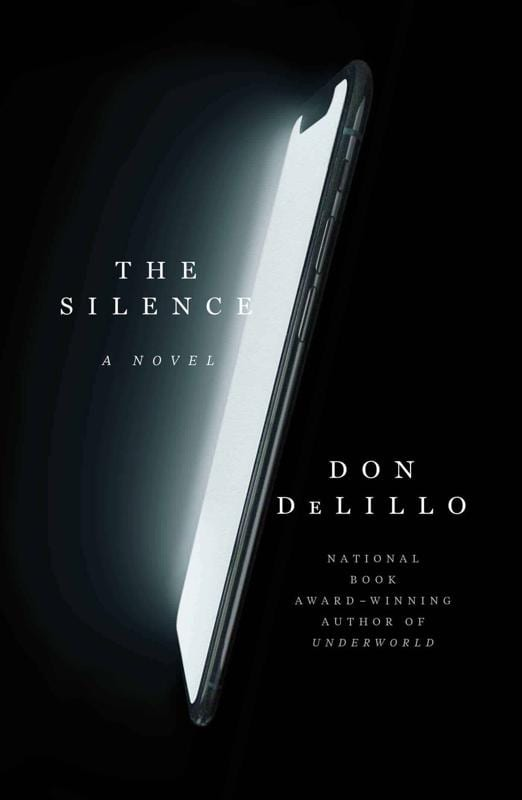 Don DeLillo's 'The Silence' Imagines the Death of Tech