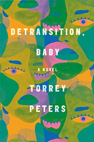 Loss and Laughs: Torrey Peters' 'Detransition, Baby'