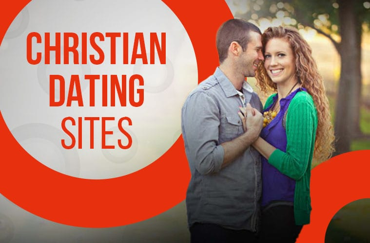 13 Best Christian Dating Sites and Apps: Meet Christian Singles Near You