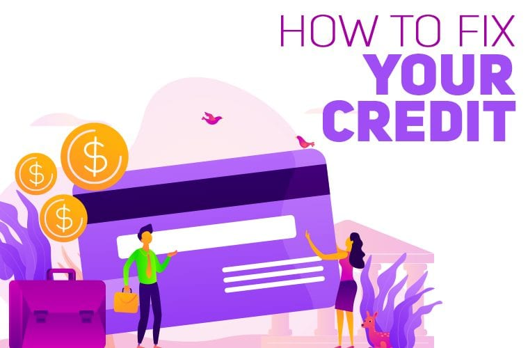How to Fix Your Credit: 7 Ways to Fix Your Bad Credit Score for Free (Credit Repair Guide)