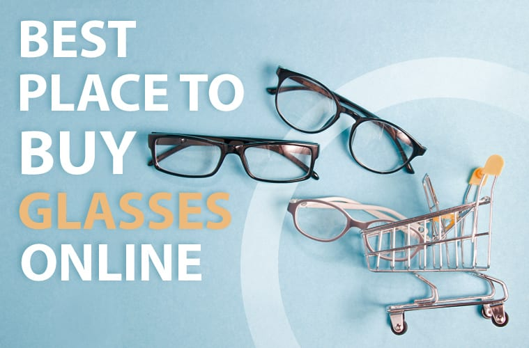 Best Online Glasses in 2021: Where to Buy Eyeglasses at a Discount