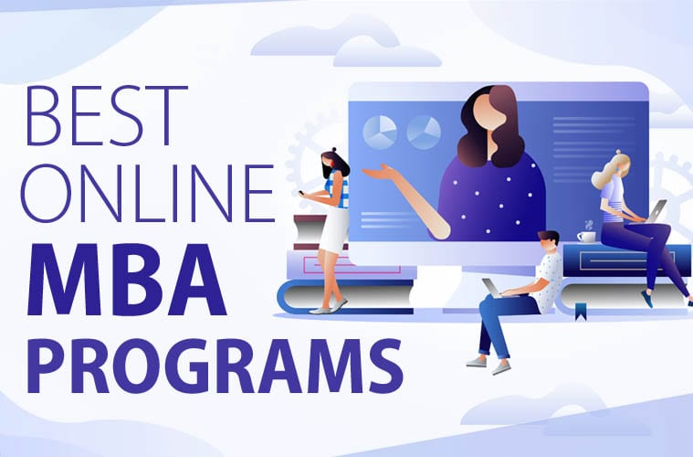 The Best Online MBA Programs in 2021