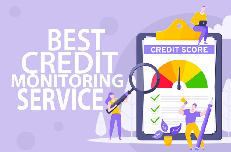 9 Best Credit Monitoring Services: How to Monitor Your Credit in 2021