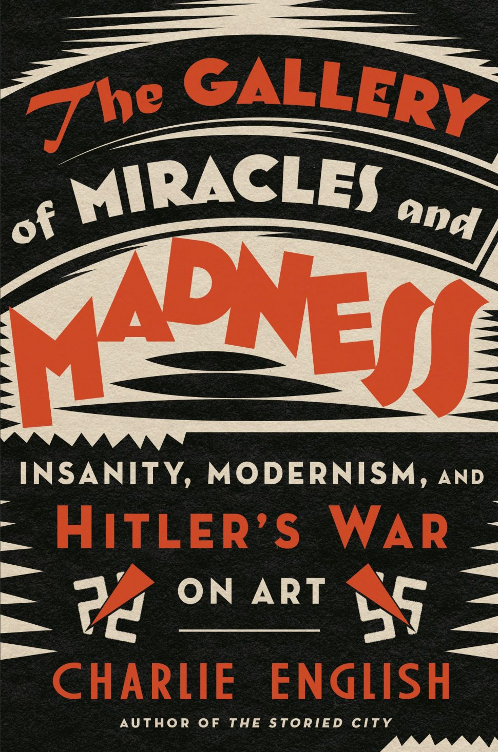 Charlie English's 'The Gallery of Miracles and Madness' Is a Necessary Read